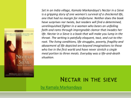 the value of suffering in kamala markandayas novel nectar in a sieve The nectar in a sieve community note includes chapter-by-chapter summary  and  by kamala markandaya  rukmani is a character in the novel who fears  not being able to live without her  many of the characters suffer through  hardships that help to transform and become better  the price of dignity.