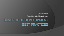 Silverlight Development Best Practices - Blogs