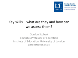 Key skills * what are they and how can we assess them?