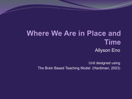 Where We Are in Place and Time Presentation - Brain