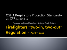 Two In – Two Out Regulations