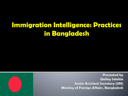 Immigration Intelligence in Bangladesh (Contd…)