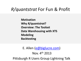 R/quantstrat For Fun & Profit