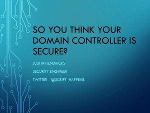 So You Think Your Domain Controller Is Secure