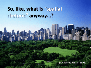 So, like, what is *spatial rhetoric* anyway*?
