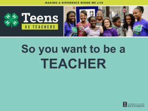 So you want to be a TEACHER? - University of Illinois Extension