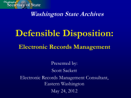 Electronic Records: Defensible Disposition