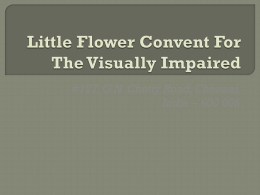 Little Flower Convent For The Visually Impaired - Asha