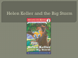 Helen Keller and the Big Storm Power Point (spell, voc., sent)