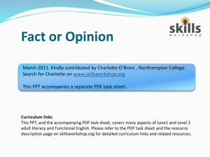 Fact or opinion? - Skills Workshop