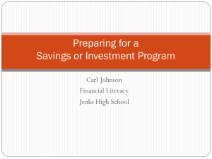 Preparing for a Savings or Investment Program