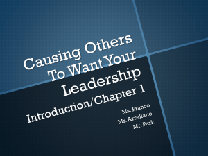 Chapter 1 Causing Others to want your Leadership