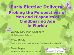 Early Elective Delivery - The Healthy Start Coalition