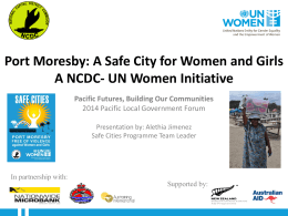 Port Moresby: A Safe City for Women and Girls A NCDC