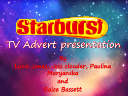 Starburst TV Advert presentation