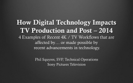 How Digital Technology Impacts TV Production and Post