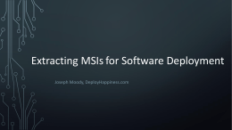 Extracting MSIs for Software Deployment
