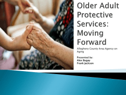 Older Adult Protective Services: Moving Forward