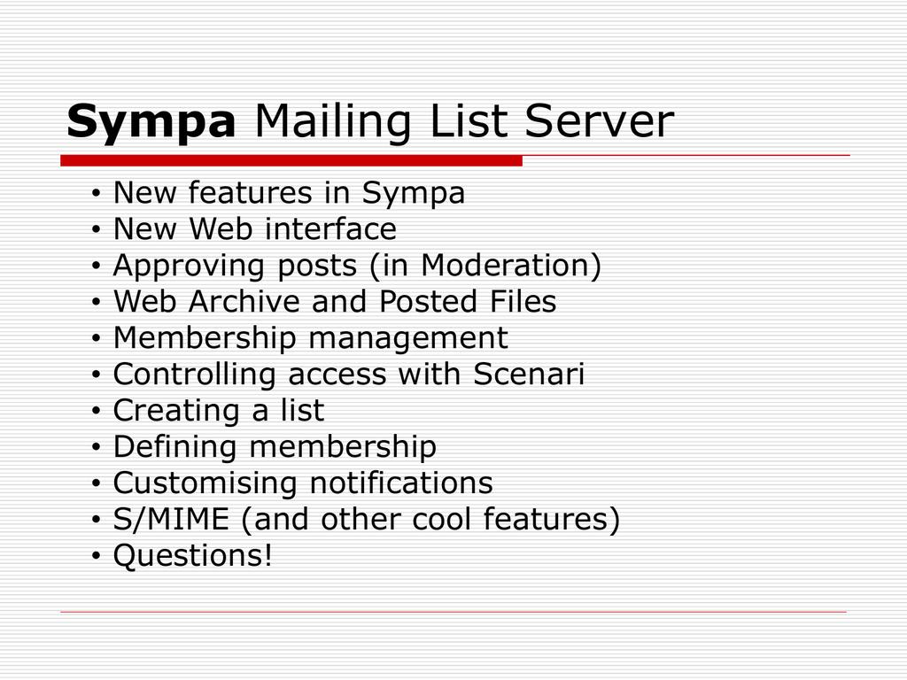 Sympa - Global Mailing Lists