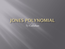 The Jones polynomial of a knot