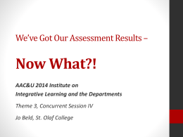 We*ve Got Our Assessment Results * Now What?!
