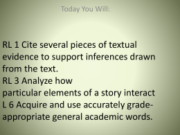 RL 1 Cite several pieces of textual evidence to support inferences
