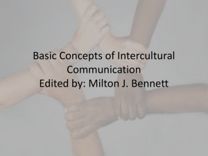 Basic Concepts of Intercultural Communication Edited by: Milton J