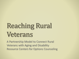 A Partnership Model to Connect Rural Veterans with Aging and