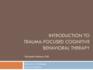 Introduction to Trauma-focused cognitive Behavioral therapy