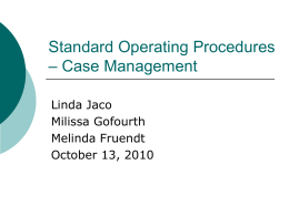 Standard Operational Procedure * Case Management
