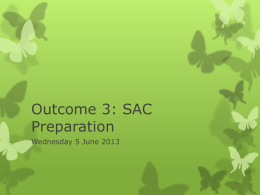 Outcome 3 SAC Prep 5 May 2013