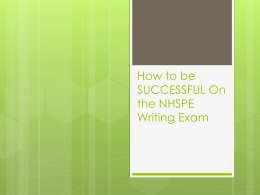 How to be SUCCESSFUL On the NHSPE Writing Exam