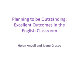 :- Planning to be outstanding, Excellent outcomes in the English