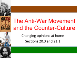 The Anti-War and Counterculture Movement