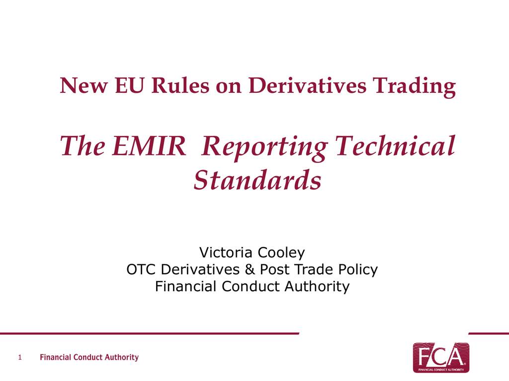 Fca Emir Reporting Technical Standards