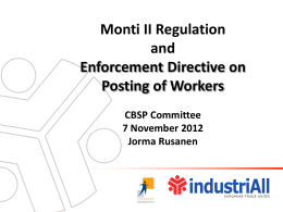 Monti II Regulation and Enforcement Directive on