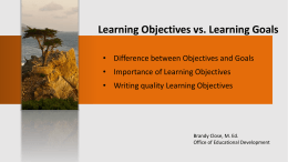 Learning Objectives vs. Learning Goals