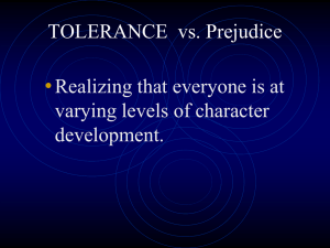 TOLERANCE vs. Prejudice