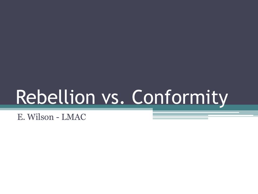 conformity and rebellion theme