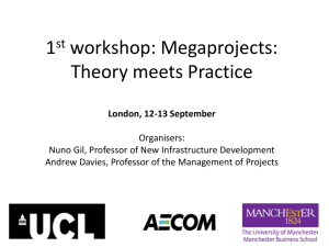 Megaprojects: Theory meets Practice