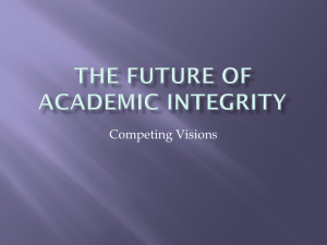 Competing Visions - Center for Academic Integrity