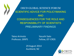 Scientific Advice for Policy Making and Consequences for the Role
