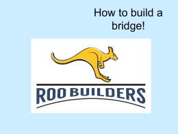How to build a bridge - School of Computing and Engineering