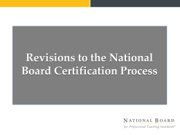 Revisions to the National Board Certification Process