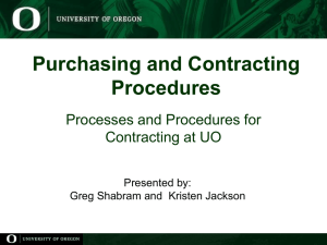 PCS Procedures Presentation - Purchasing and Contracting Services