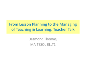 From Lesson Planning to the Managing of Teaching & Learning