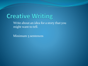 Creative Writing--Fiction Day 1 (structure)