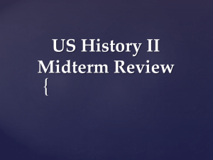 US History II Midterm Review