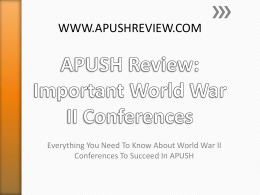 APUSH Review: Important World War II Conferences
