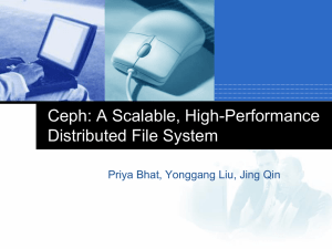 Ceph: A Scalable, High-Performance Distributed File System